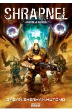 Shrapnel Vol. 1: Aristeia Rising  TPB