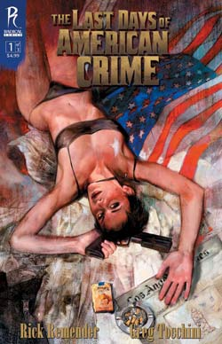 last days of american crime cover 01 The Last Days of American Crime Book Delivers the Goods