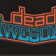 DEADAWESOME