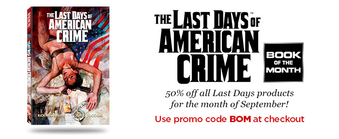 book of the month the last days of american crime radical